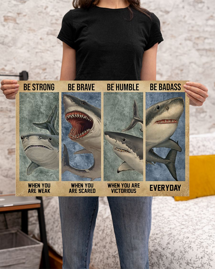 Poster Strong when you are weak shark