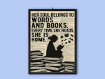 Her soul belongs to words and books every time she reads she is home poster8
