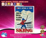 Once upon the time There was a girl who love Skiing poster2