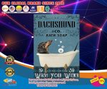 Dachshund and co bath soap wash your wiener poster4