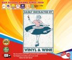 Easily distracted by vinyl and wine poster4