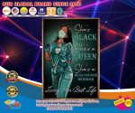 Healthcare Worker she is black she is queen poster4