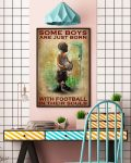 Some boys are just born with football in their souls poster
