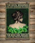 The devil whispers you can't withstand the storm the Irish girl replies I am the fekin storm poster