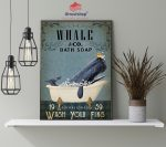 Whale and bath soap wash your fins poster4