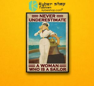 Never underestimate a woman who is a sailor poster7