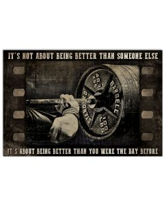 Weightlifting film strip it's not about being better than someone else poster