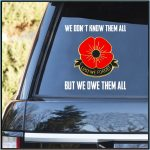 We Dont Know Them All But We Owe Them All Decal