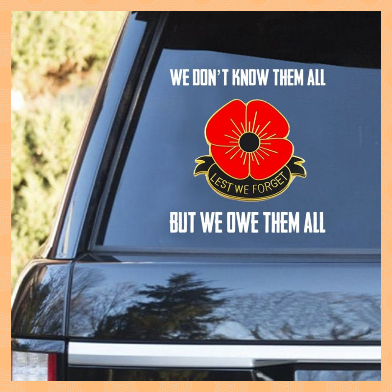 We dont know them all but we owe them all decal 1